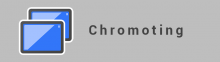 Chromoting